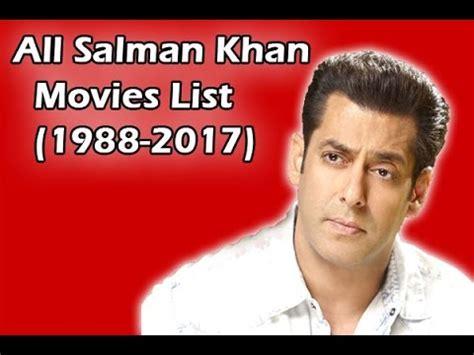 salman khan 2017 film list salman khan movies list 1988 2017 youtube