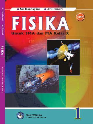 Fisika Smk Kelas X 1 buku fisika untuk sma ma kelas 1 gratis buku