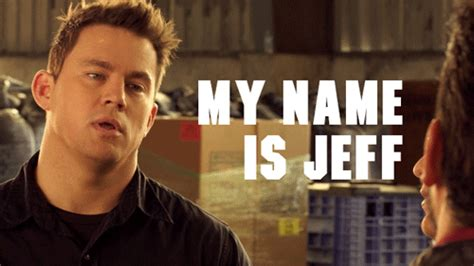21 Jump Street Memes - my name is jeff gif tumblr