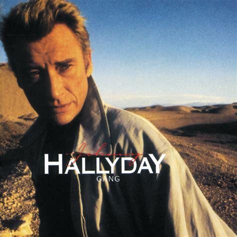 Gang   Johnny Hallyday ? Télécharger et écouter l'album