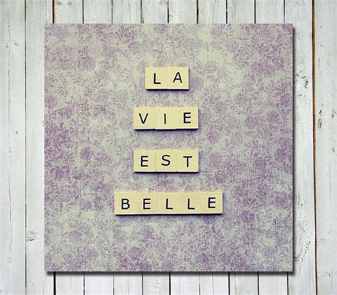 quotes about scrabble scrabble quote la vie est s