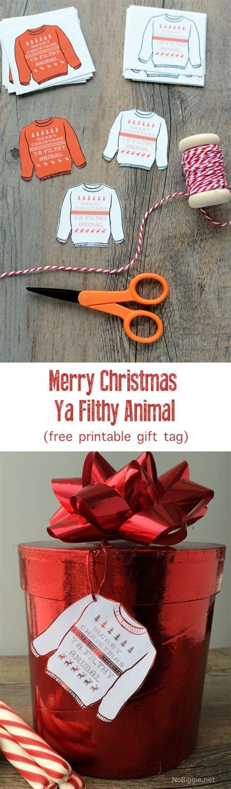 merry christmas ya filthy animal gift tags nobiggie