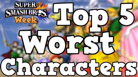 top 5 worst smash bros characters smash bros week