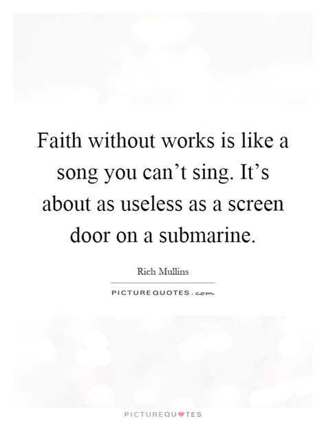Screen Door Lyrics by Faith Without Works Is Like A Song You Can T Sing