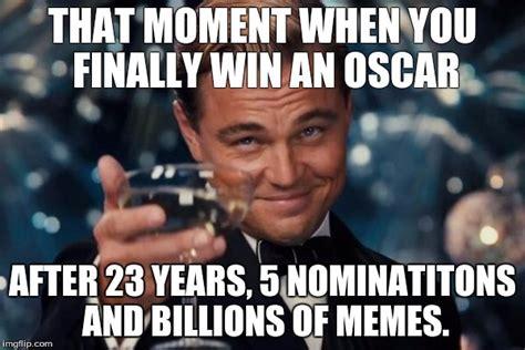 Meme Leonardo - leo wins oscar imgflip