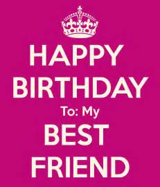 happy birthday greeting cards to best friend happy birthday wishes for best friend