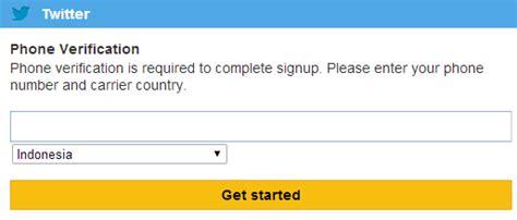 membuat twitter dengan nomor hp cara mengatasi verifikasi nomor hp saat membuat ids