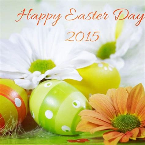 what is the date of easter for 2015 happy easter day 2015 pictures photos and images for