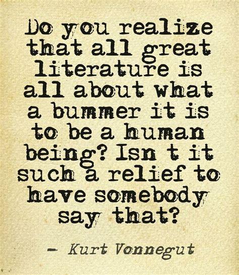 Kurt Vonnegut Essay by Best 25 Kurt Vonnegut Quotes Ideas On Kurt Vonnegut Be Soft And Be Soft Quote