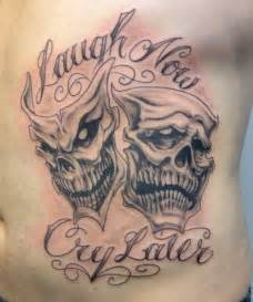 Laugh Now Cry Later Tattoos Outline by 15 Laugh Now Cry Later Designs Creativefan