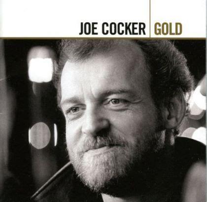 best joe cocker songs top 10 joe cocker songs f f info 2017
