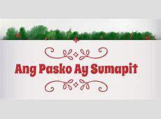 Ang Pasko Ay Sumapit: Tagalog Christmas Song: Filipino Music Funny Lyrics To Christmas Songs