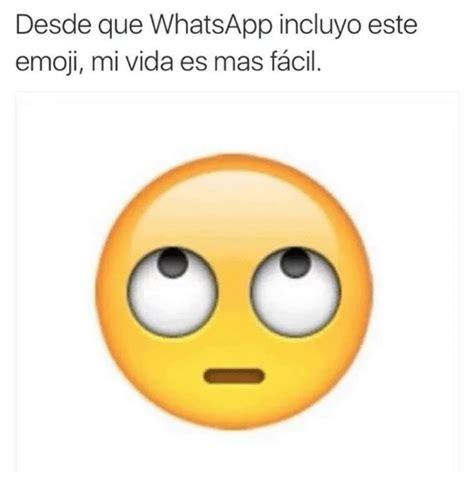 imagenes de emoji de whatsapp desde que whatsapp incluyo este emoji mi vida es mas facil