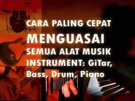 cara bermain gitar dont worry cara mudah cepat belajar gitar bass drum piano bersama