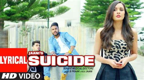 sukhe hair style in sucide song full pics sukhe suicide full video song t series new songs 2016