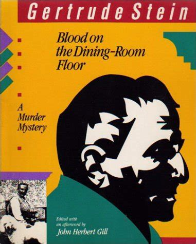Blood On The Dining Room Floor blood on the dining room floor a murder mystery by gertrude stein reviews discussion