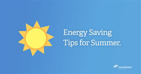 summer energy saving tips how to s constellation blog