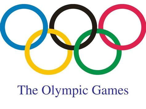 Ppt The Olympic Games Powerpoint Presentation Id 5299666 Olympic Ppt