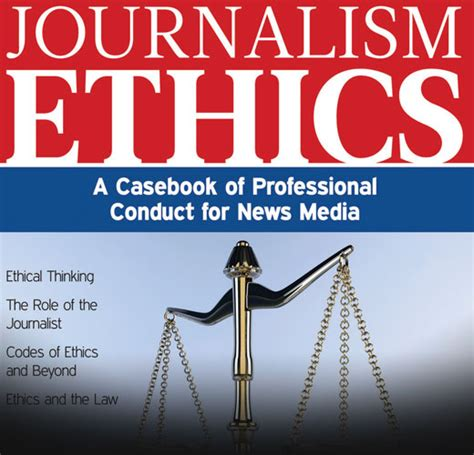Journalism Ethics by Ethics Society Of Professional Journalists