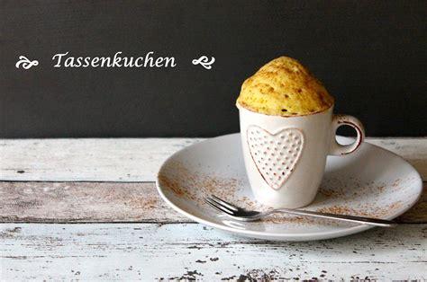 kuchen in der tasse backen tassenkuchen mug cakes backen ist liebe soulsister