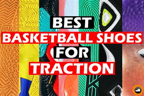 best basketball shoes traction best basketball shoes for traction courts pff
