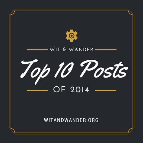 top dreamwalls posts 2014 the best of wit wander top 10 posts of 2014