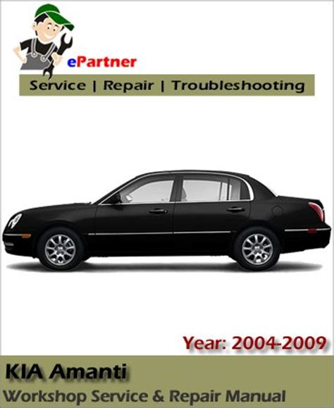 electric and cars manual 2009 kia amanti parental controls kia amanti service repair manual 2004 2009 automotive service repair manual