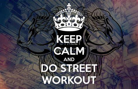 imagenes de street workout keep calm and do street workout poster tomhubacek keep