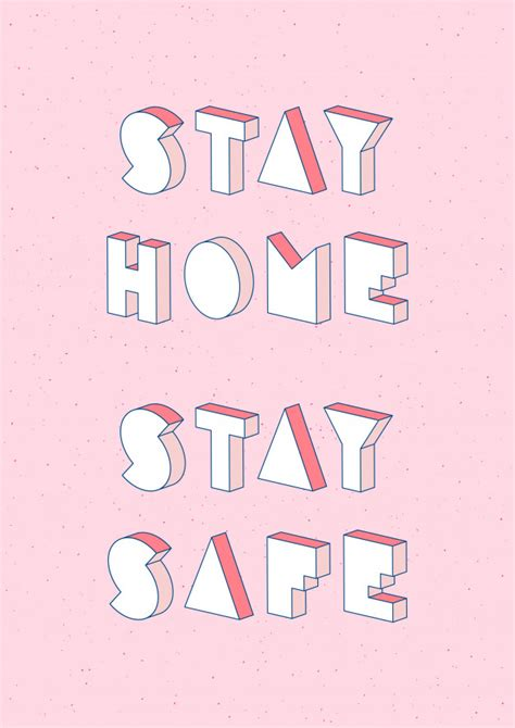 stay home stay safe text   isometric effect