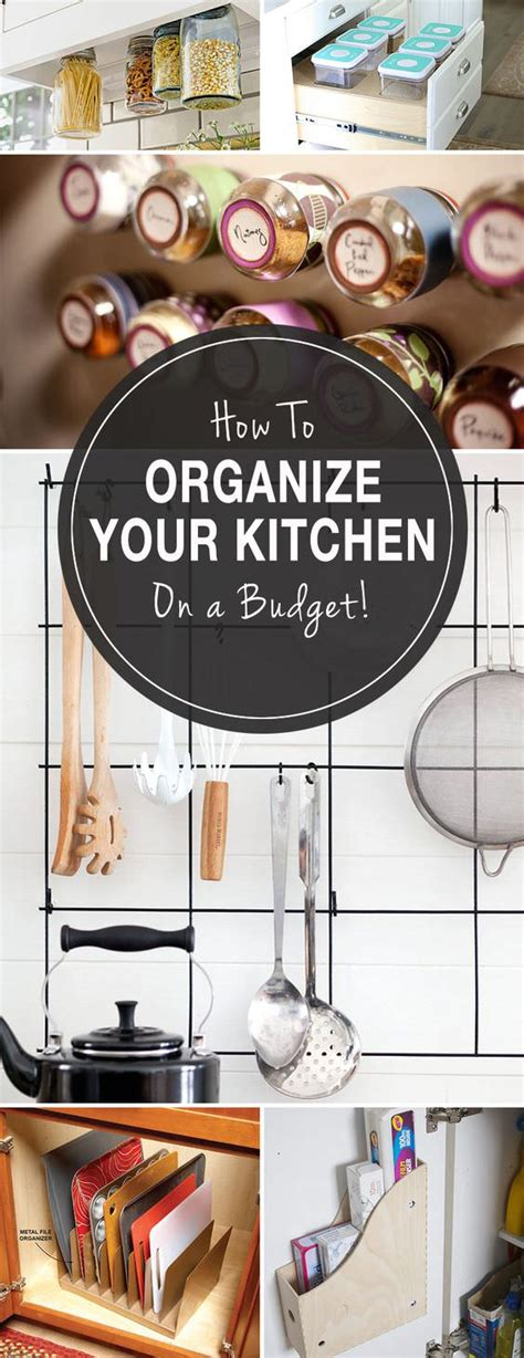 how to organise your kitchen how to organize your kitchen on a budget the budget