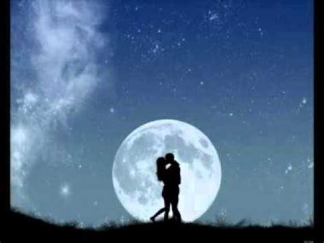 imagenes romanticas bajo la luna la luna romantica youtube