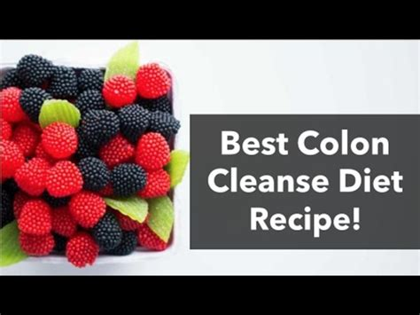 The Best Detox Diet by The Best Colon Purge Recipe For Your Colon Cleanse Diet