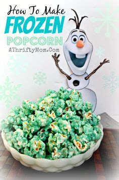 how to make xmas popcorn tinsel frozen food ideas disney frozen food ideas 607x1024 jpg frozen