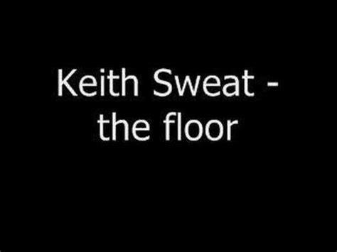 my lyrics keith sweat keith sweat the floor k pop lyrics song