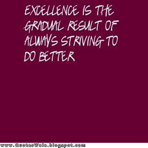 excellence quotes excellence quotes and sayings quotesgram