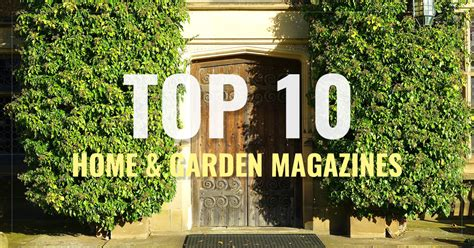 top 10 decorating magazines real simple better homes top 10 home garden magazines real simple good