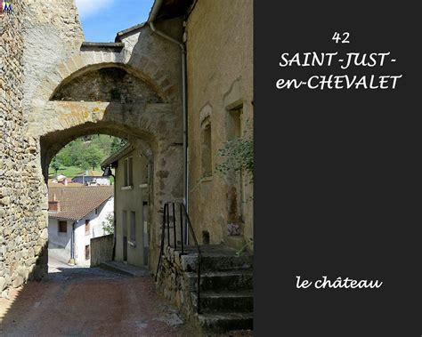 St Just Looking 4 loire photos de la commune de just en chevalet