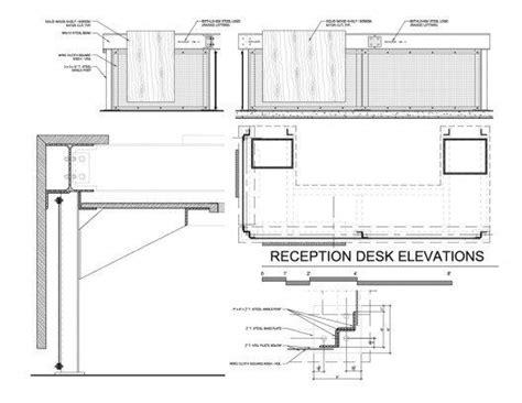 reception desk construction drawings reception desk