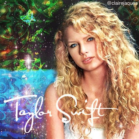 taylor swift first country song taylor swift debut album cover edit by claire jaques