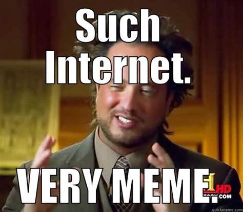 Such Meme - such internet very meme ancient aliens