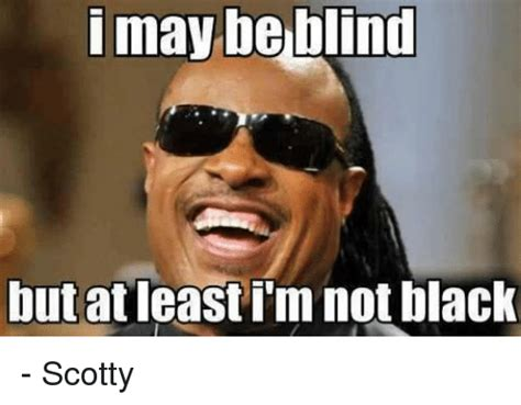 Blind Meme - funny blind memes of 2017 on sizzle blindes