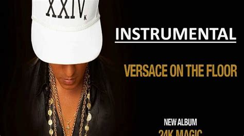 get it on the floor instrumental bruno mars versace on the floor instrumental lyrics