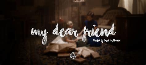 my dear daily picks my dear friend