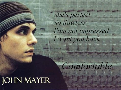 John Mayer Comfortable Lyrics Genius Lyrics