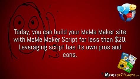 Meme Maker Website - ppt pros and cons of building meme maker website