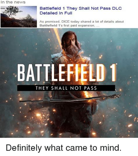 they shall not pass in the news battlefield 1 they shall not pass dlc detailed in full as promised dice today shared
