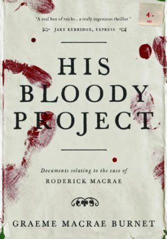 His Bloody Project Documents Relating To The Of Roderick Ebook smallvoice