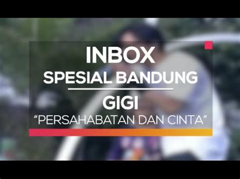 download mp3 gigi persahabatan dan cinta video klip lagu gigi galeri video musik wowkeren com