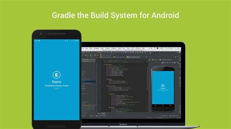 gradle android gradle the build system for android