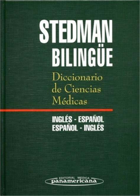 traduccion leer este libro en ingles diccionario de ciencias m 233 dicas biling 252 e ingl 233 s espa 241 ol espa 241 ol ingl 233 s stedman comprar